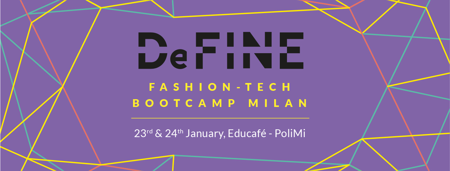 MILAN FASHION-TECH BOOTCAMP | DEFINE